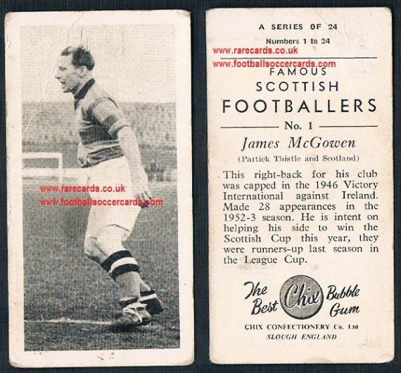 1954 Chix Famous Scottish Footballers 1 James McGowen Partick Thistle